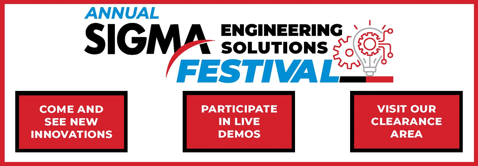 ANNUAL SIGMA ENGINEERING SOLUTIONS FESTIVAL